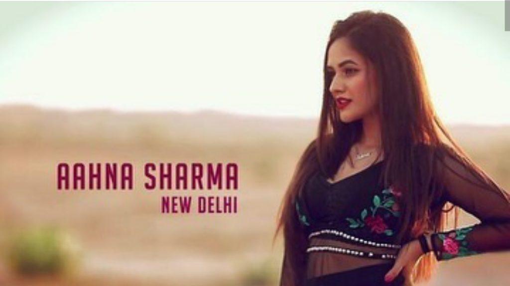 Aahna sharma biography